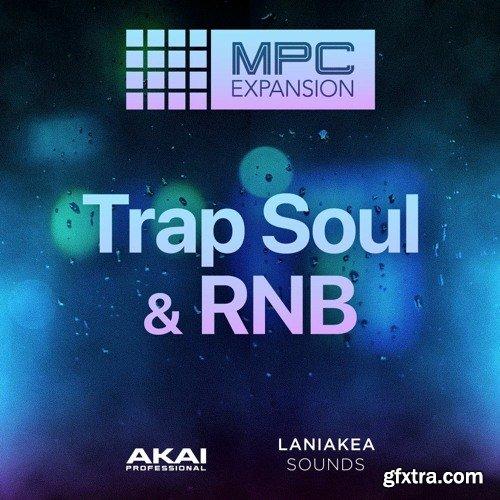 """AKAI MPC Software Expansion Laniakea Sounds """"Trap Soul & RnB"""""""