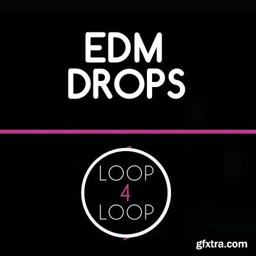 Loop 4 Loop EDM Drops WAV