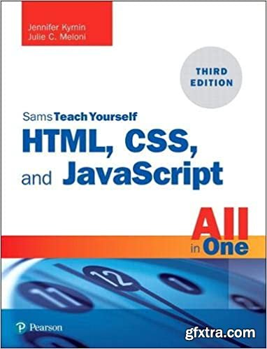 HTML, CSS, and JavaScript All in One