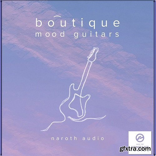 Naroth Audio Mood Guitars KONTAKT
