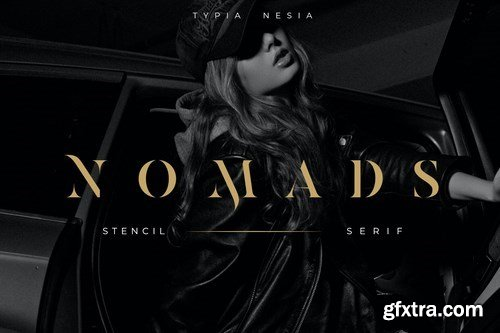 Nomads - Classy and Glamour Stencil Serif