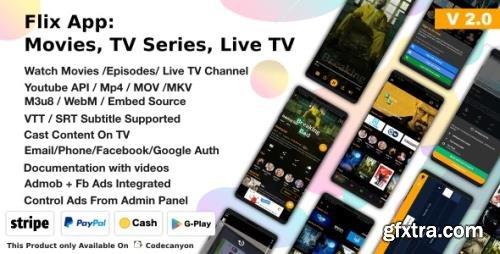 CodeCanyon - Flix App v2.4 - Movies - TV Series - Live TV Channels - TV Cast - 25446813