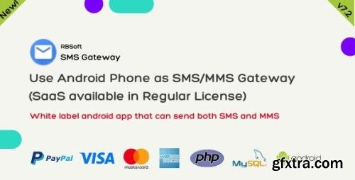 CodeCanyon - SMS Gateway v7.2.2 - Use Your Android Phone as SMS/MMS Gateway (SaaS) - 21419519 - NULLED