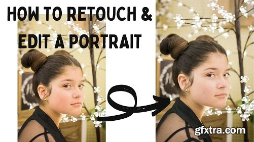 How To Edit Portraits, How to Retouch, Retouching Tutorial, Photo Editing Tutorial, Retouching, Edit