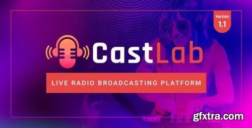 CodeCanyon - CastLab v1.1 - Live Radio Broadcasting Platform - 31477583 - NULLED