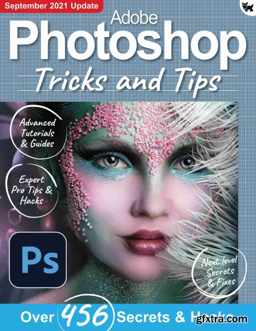 Adobe Photoshop Tricks And Tips - 7th Edition, 2021