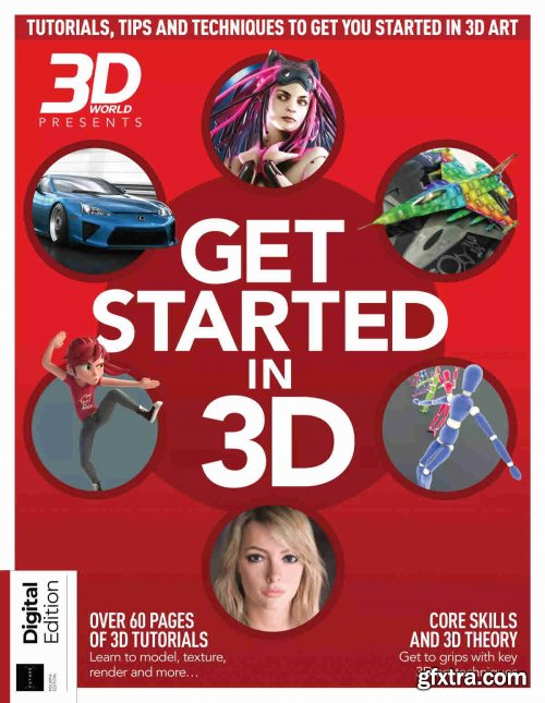 3D World Presents: Get Started in 3D - 4th Edition, 2021