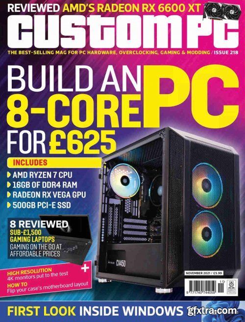 Custom PC - Issue 218, November 2021