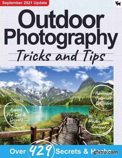 Outdoor Photography, Tricks and Tips - 7th Edition 2021