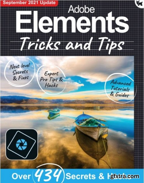 Adobe Elements Tricks and Tips - 7th Edition 2021