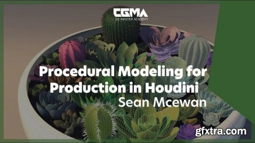 CGMA - Procedural Modeling for Production in Houdini