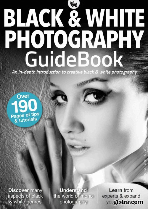 Black & White Photography Guidebook - 4th Edition 2021 (True PDF)