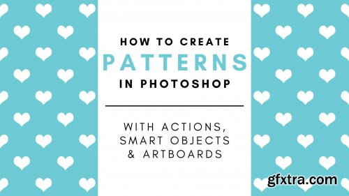 How to Create Patterns in Photoshop Using Actions, Smart Objects and Art Boards