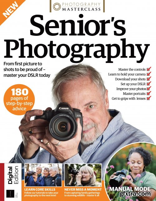 Photography Masterclass - Senior's Photography - First Edition, 2021