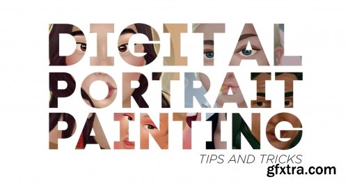 Digital Portrait Painting : Tips and tricks