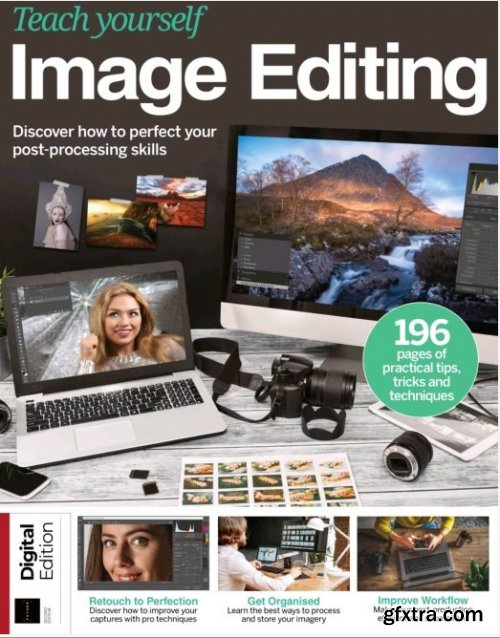 Teach Yourself: Image Editing - Second Edition 2021