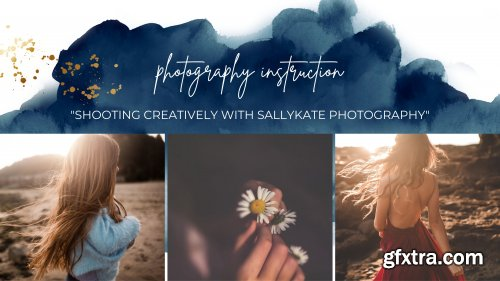 Shooting Creatively by SallyKate Photography