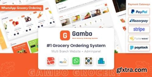 CodeCanyon - Gambo v6.0 - Online Grocery Ordering System + Whatsapp Order - 32570919 - NULLED