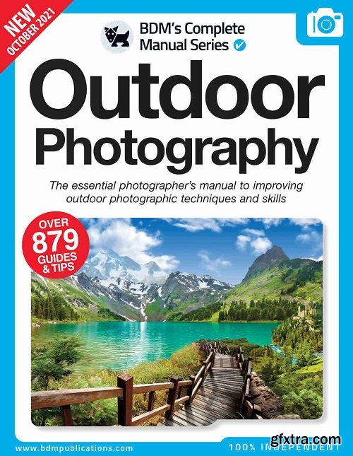 Outdoor Photography: The Essential Photographer\'s Manual - 11th Edition 2021