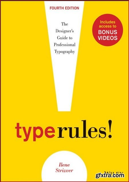 Type Rules: The Designer\'s Guide to Professional Typography vol 4