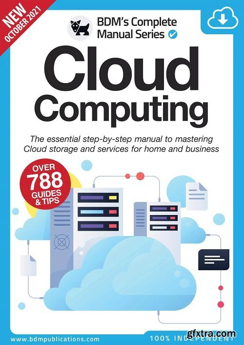Cloud Computing The Essentials Manual To Mastering Cloud Storge - 11th Edition, 2021
