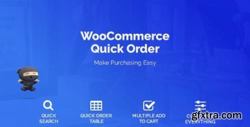 CodeCanyon - WooCommerce B2B Quick Order v1.4.2 - 21947541