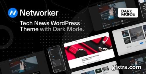ThemeForest - Networker v1.1.2 - Tech News WordPress Theme with Dark Mode - 28749988 - NULLED