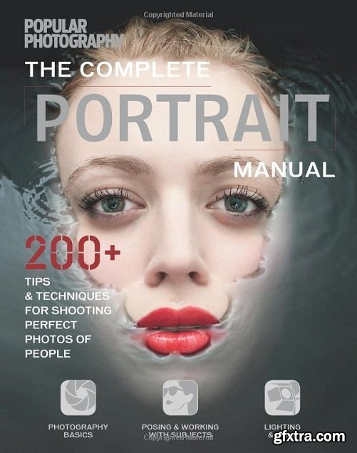 Complete Portrait Manual by The Editors of Popular Photography