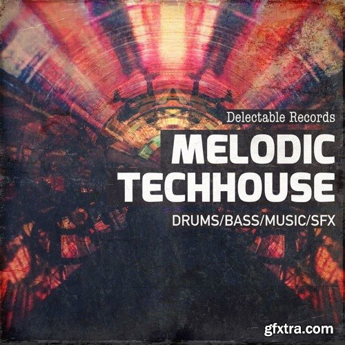 Delectable Records Melodic TechHouse 01 MULTiFORMAT
