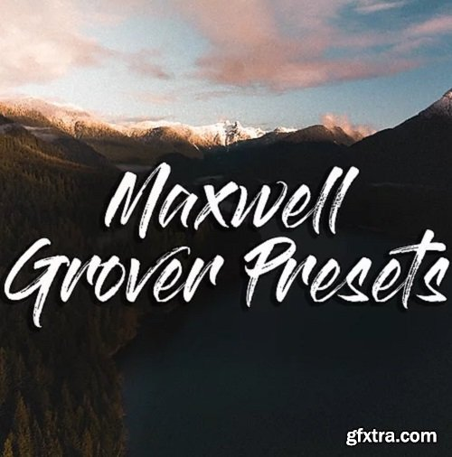 Maxwell Grover - Vibes Preset Pack