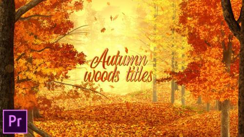 Videohive - Autumn Woods Titles - Premiere Pro - 34323477 - 34323477