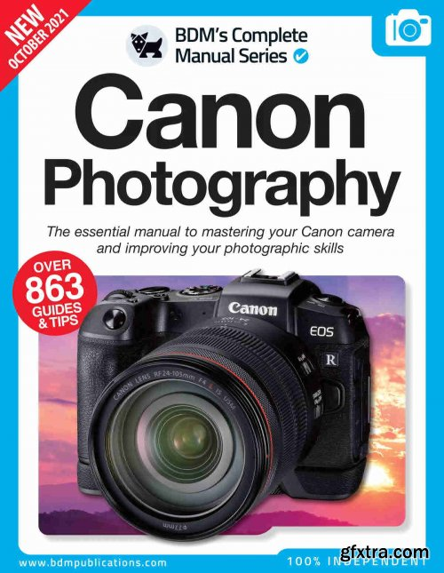 Canon Photography The Essentials Manual To Mastering You Canon - 11th Edition, 2021