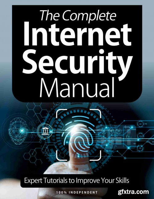 The Complete Internet Security Manual – 8th Edition 2021 (True PDF)