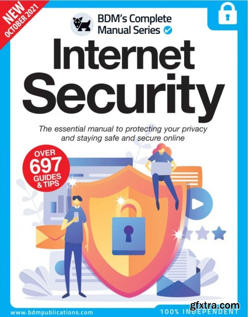 The Complete Internet Security Manual - 11th Edition, 2021