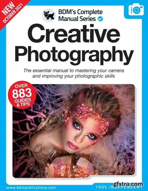 The Complete Creative Photography Manual - 11th Edition, October 2021