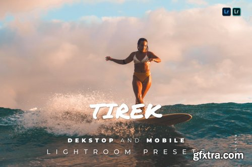 Tirek Desktop and Mobile Lightroom Preset