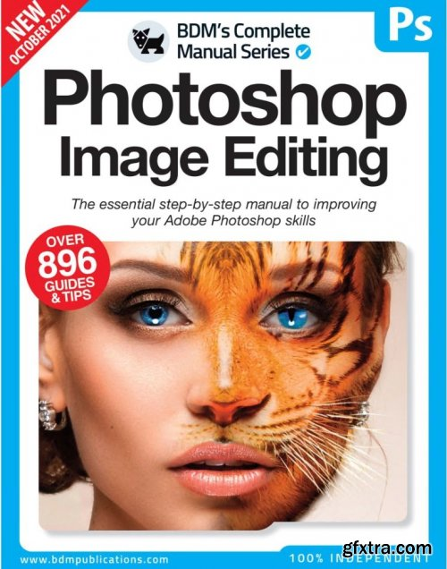 The Complete Photoshop Image Editing Manual - 11th Edition, 2021