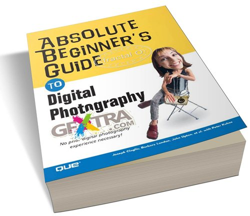 Absolute Beginner's Guide to Digital Photography | 12.91MB | HF-ES-RS-DF 208 pages | Publisher: Rotovision (September 30, 2005) | Language: English