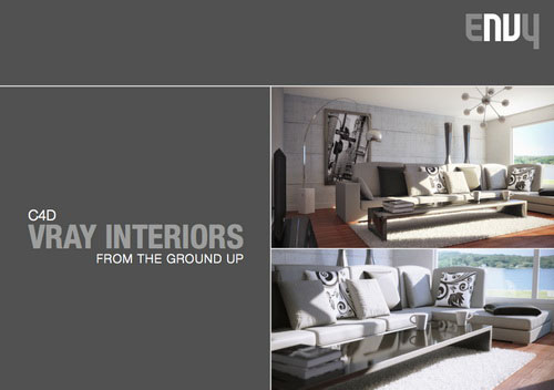 ENVY - C4D V-Ray Interiors: From the Ground Up