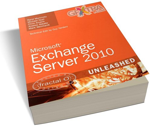 Exchange Server 2010 Unleashed | PDF | 20.60MB | HF-ES-RS-DF 904 pages | Publisher: CRC Press; 2 edition (November 20, 2009) | Language: English