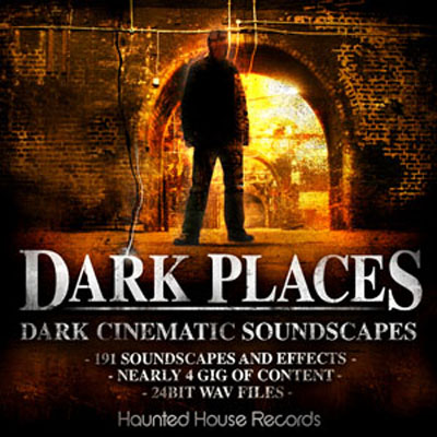 Haunted House Records Dark Places Dark Cinematic Soundscapes WAV