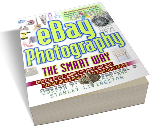 eBay Photography the Smart Way: Creating Great Product Pictures that Will Attract Higher Bids and Sell Your Items Faster | 8.83MB | HF-ES-RS-DF 224 pages | Publisher: AMACOM (August 8, 2005) | Language: English