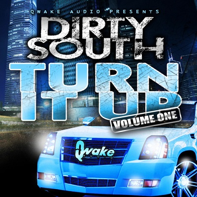 Quake Audio Dirty South Turn It Up Vol 1 WAV