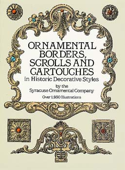 Ornamental Borders, Scrolls and Cartouches in Historic Decorative Styles
