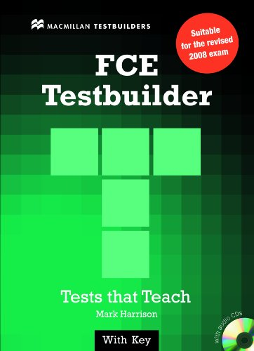 FCE Testbuilder: Student Book with Key and Audio CD