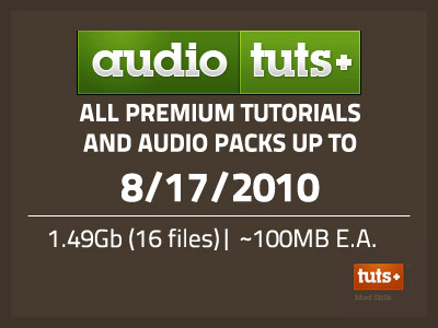 Audio Tuts+ Site Rip Up To 8/17/2010