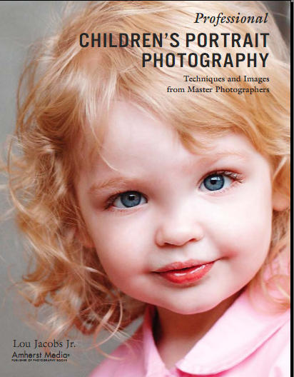 Professional Children's Portrait Photography - Techniques and Images from Master Photographers