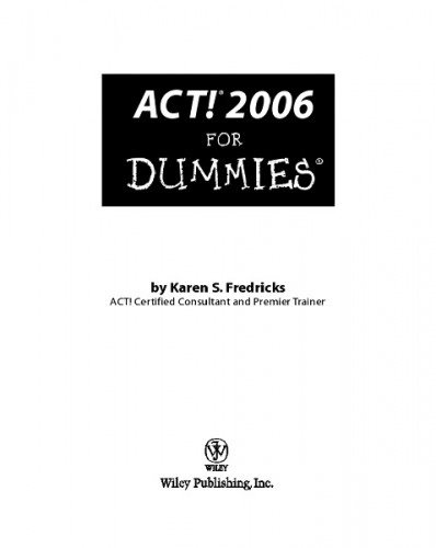 ACT! 2006 For Dummies