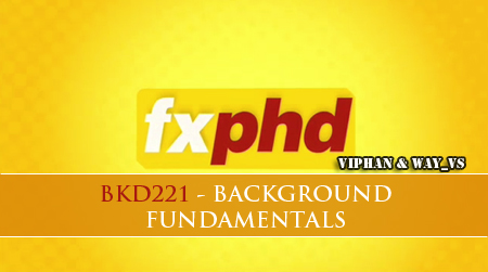 FXPHD BKD221 - Background Fundamentals