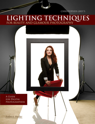 Christopher Greys Lighting Techniques for Beauty and Glamour Photography 2010 PDF eBook